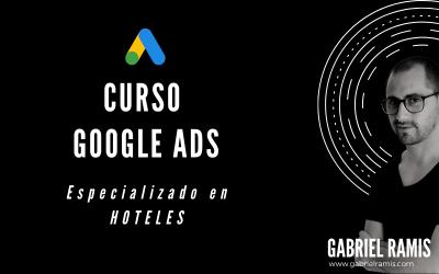 Curso de Google Ads especializado en Hoteles